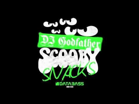 DJ Godfather - Scooby Snacks