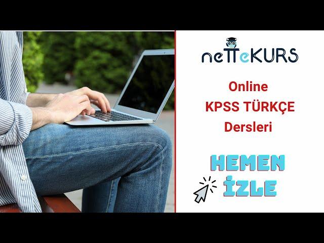KPSS Türkçe - Edat(ilgeç), Bağlaç Konu Anlatımları / nettekurs.com Online KPSS Kursu