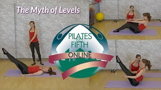 Pilates and the Myth of Levels