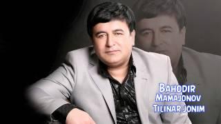 Bahodir Mamajonov Tilinar Jonim Баходир Мамажонов Тилинар жоним Music