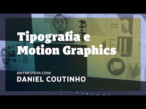 Tipografia e Motion Graphics com Daniel Coutinho