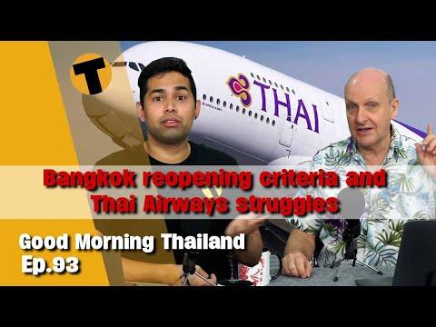Bangkok re-opening Criteria, Thai Airways keeps Struggling | GMT | Episode 93