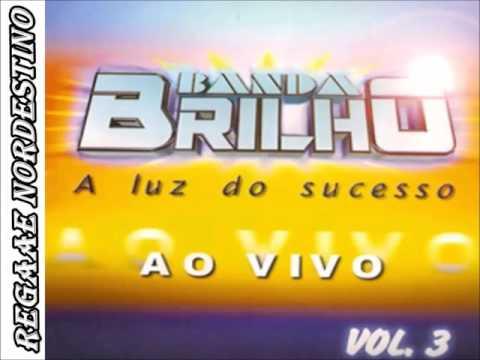 BANDA BRILHO O MELHOR DO REGGAE PARTE 1