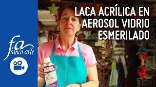 Laca Acrílica en Aerosol Vidrio Esmerilado
