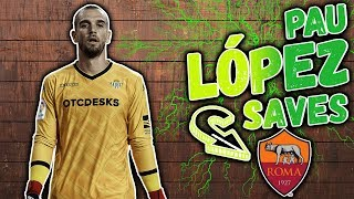 Pau López  BEST SAVES / WELCOME TO ROMA 2019-20/REAL BETIS-ROMA● HD
