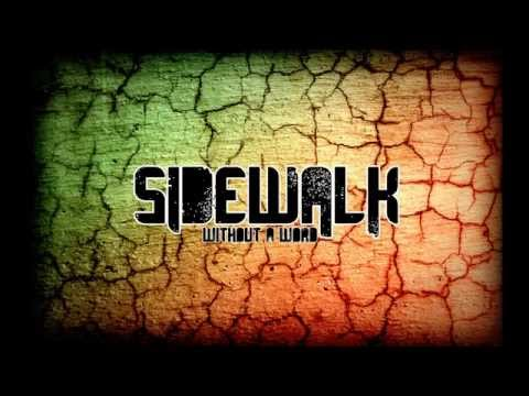 Sidewalk Without a word