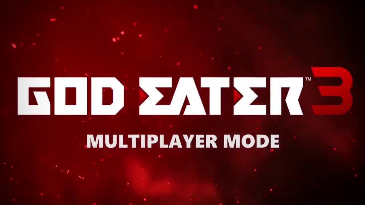 God Eater 3 Multiplayer Trailer