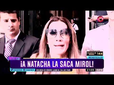 ¡A Natacha la saca Mirol!