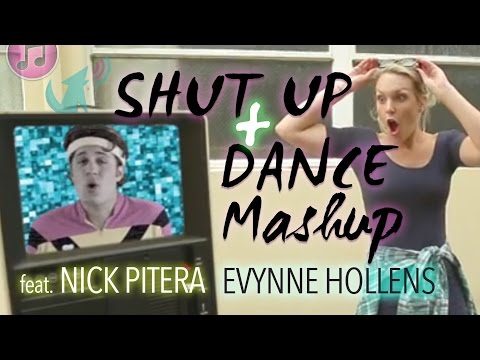 Shut Up And Dance Mashup - Evynne Hollens And Nick Pitera