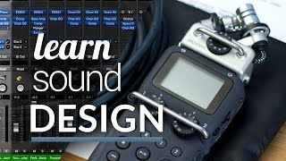 Why Filmmakers Should Learn Sound Design