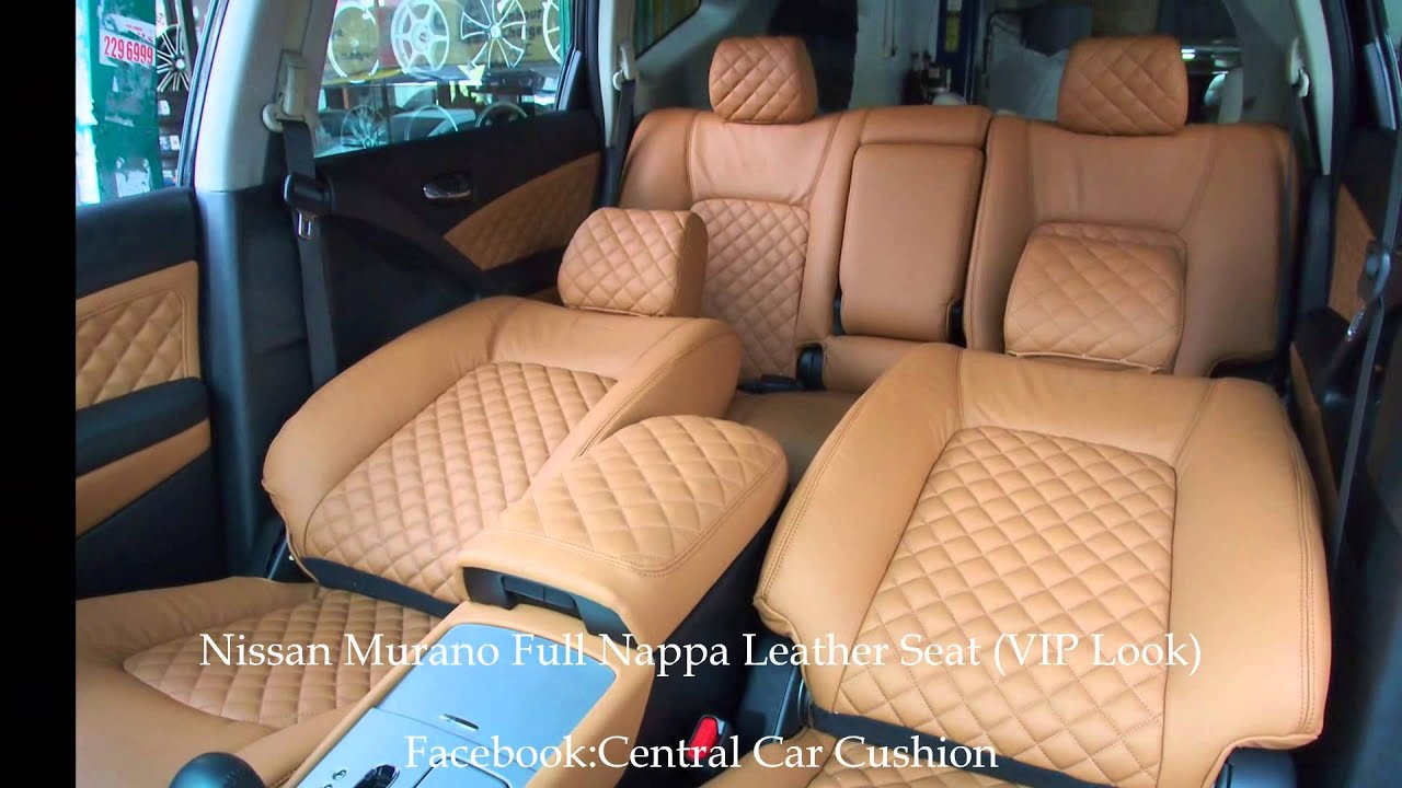 Nissan Murano Full Nappa Leather Seat (VIP Look) - YouTube