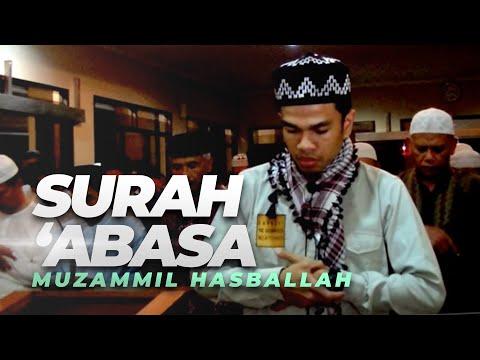 Muzammil Hasballah | Surah 'Abasa (سورة عبس)