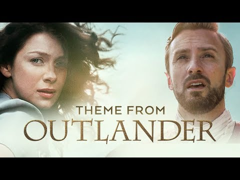 Outlander Theme - The Skye Boat Song
