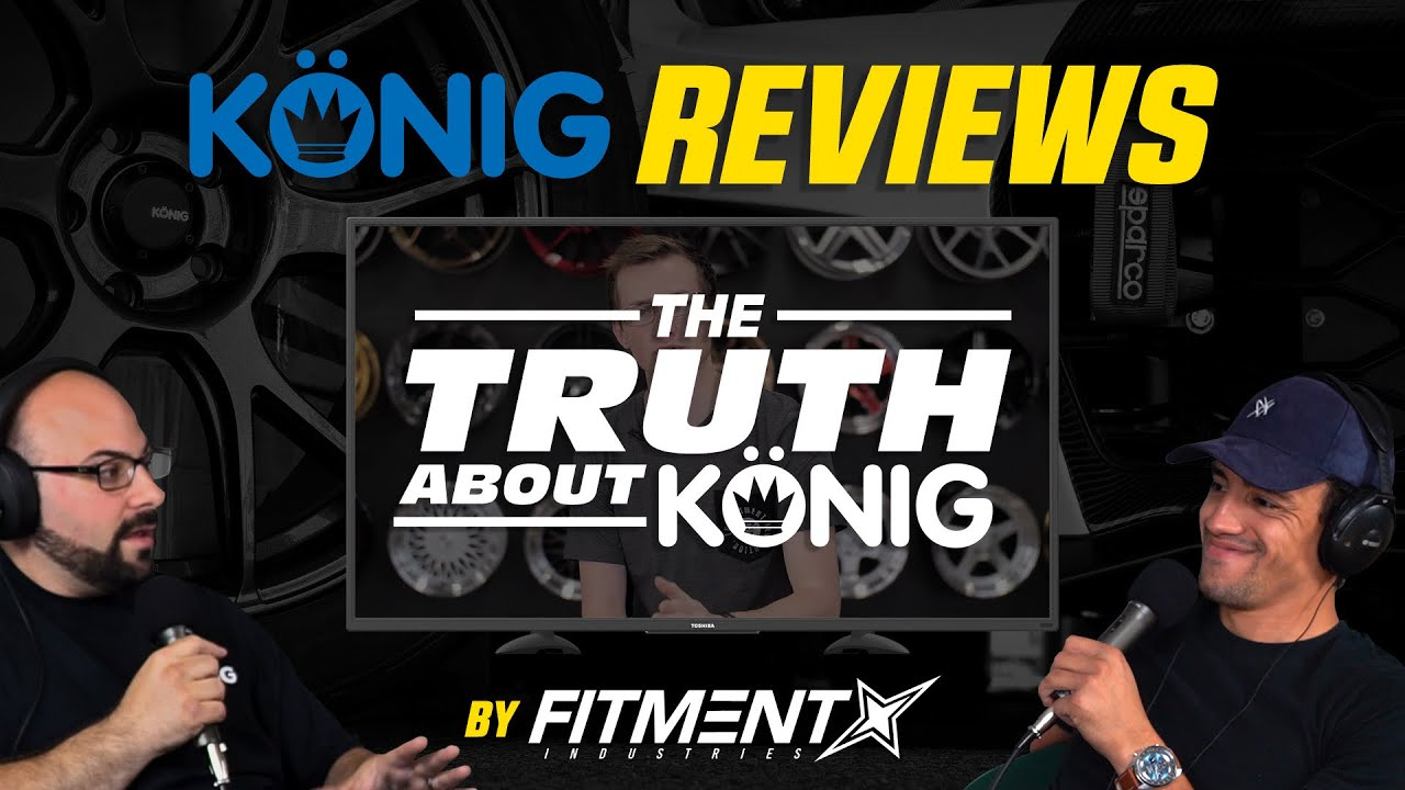 """Reacting To Fitment Industries """"The Truth About Konig Wheels"""""""