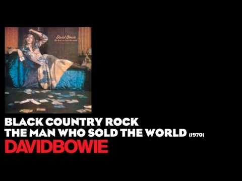 Black Country Rock - The Man Who Sold the World [1970] - David Bowie