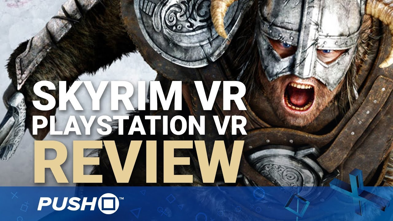 The Elder Scrolls V: Skyrim VR Review (PS4) | Push Square