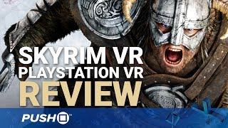 Skyrim Vr Psvr Review: Fus Ro Dayum | Playstation Vr | Ps4 Pro Gameplay Footage