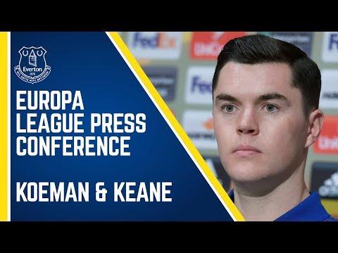 KOEMAN & KEANE: EUROPA LEAGUE PRESS CONFERENCE