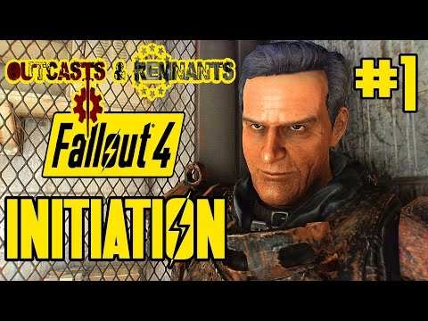 Fallout 4 - Outcasts And Remnants Initiation - EPIC DLC SIZED MOD Ft. Brotherhood Of Gold & Vatiwah!