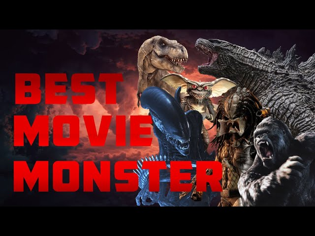 Who is the BEST MOVIE MONSTER?