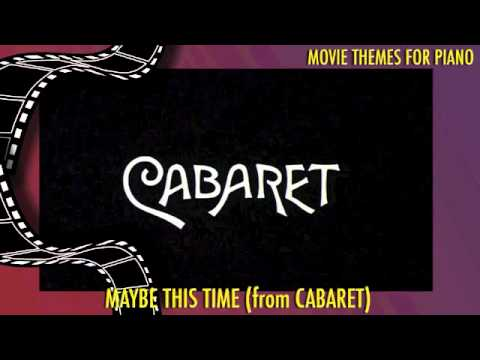 Maybe This Time (from Cabaret!) Piano