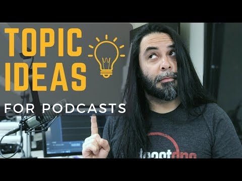 Topic Ideas For Podcasts