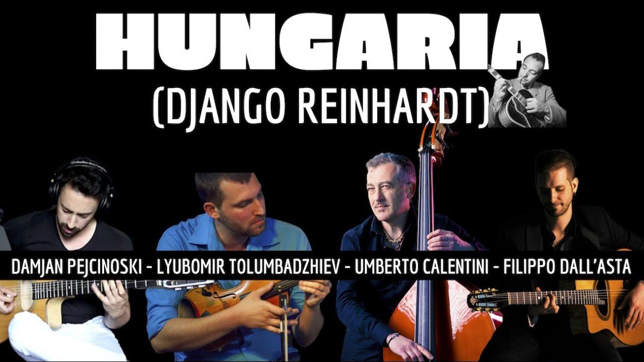 Hungaria (Django Reinhardt) - feat. Damjan Pejcinoski, Lyubo & Umberto Calentini