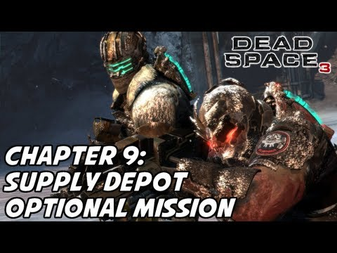 Dead Space 3 - Chapter 9 - Optional Mission: Supply Depot