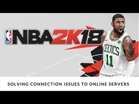 NBA 2K18 - 2 WAYS TO SOLVE CONNECTION ISSUES TO ONLINE SERVICES *XBOX 1*