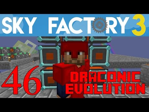Ep 46 / Draconic Evolution – Fusion Crafting – Part 3 / Sky Factory 3.0 / FTB / Minecraft / Tutorial