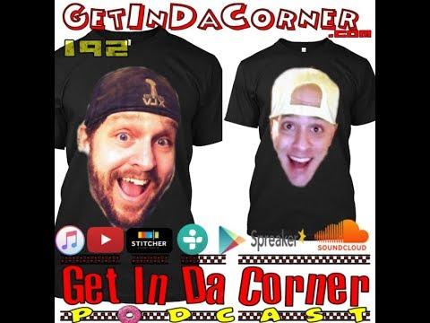 Bobby Anthem is NUMBER 11111111111111 - Get In Da Corner podcast 192 (made with Spreaker)