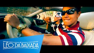 MC Léo da Baixada - Ostentaçao Fora do Normal (part. MC Daleste)