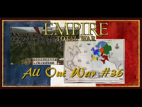 Empire:  Total War France All Out War #36 Let's Play Campaign