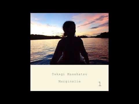 Masakatsu Takagi - Marginalia #1