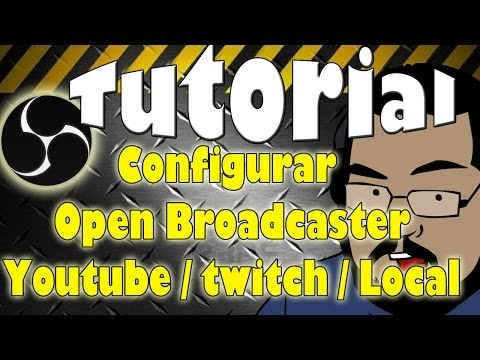 Open Broadcaster Twitch / youtube 1 mb subida o menos