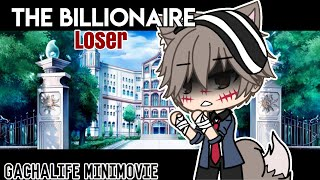 The Billionaire Loser // Original GLMM // Gachalife MiniMovie