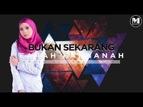Farah Farhanah - Bukan Sekarang (Official Lyric Video)