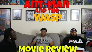 """Ant-Man and the Wasp"" Movie Review"