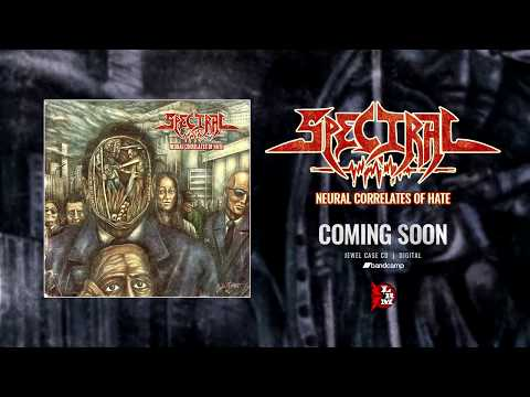 Spectral - Neural Correlates of Hate (Teaser)