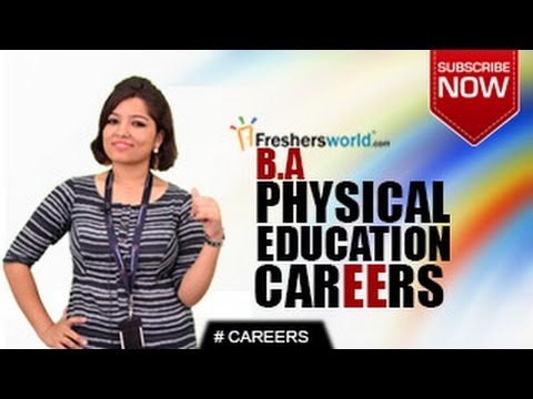 CAREERS IN BA PHYSICAL EDUCATION –  MA,M.Phil,Aerobics,Educators,Job Opportunities,Salary Package