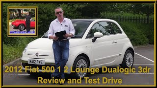 Review and Virtual Video Test Drive in Our 2012 Fiat 500 1 2 Lounge Dualogic 3dr MA12RWE
