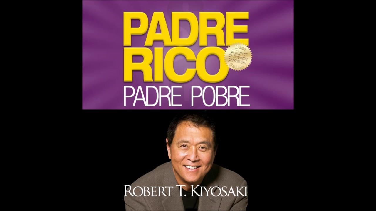Padre Rico Padre Pobre Robert Kiyosaki Audiolibro By Me