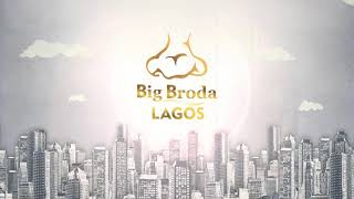 Brodashaggi in BIG BRODA LAGOS(EPISODE 2)