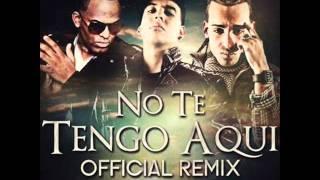 No Te Tengo Aquí (Remix) - Daddy Yankee ft. Arcangel la Maravilla & Jomar El Caballo negro