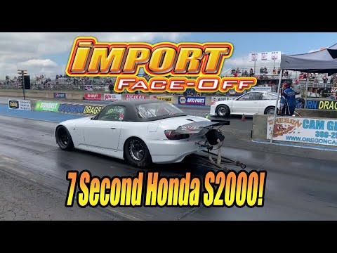 7 Second Honda S2000! Cole Marmon, Import Face-Off Racer Feature! Think he'll ever hit 6s??