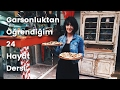 Garsonluktan Öğrendiğim 24 Hayat Dersi 🙈
