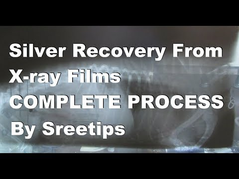 Silver Recovery From X ray Film COMPLETE PROCESS