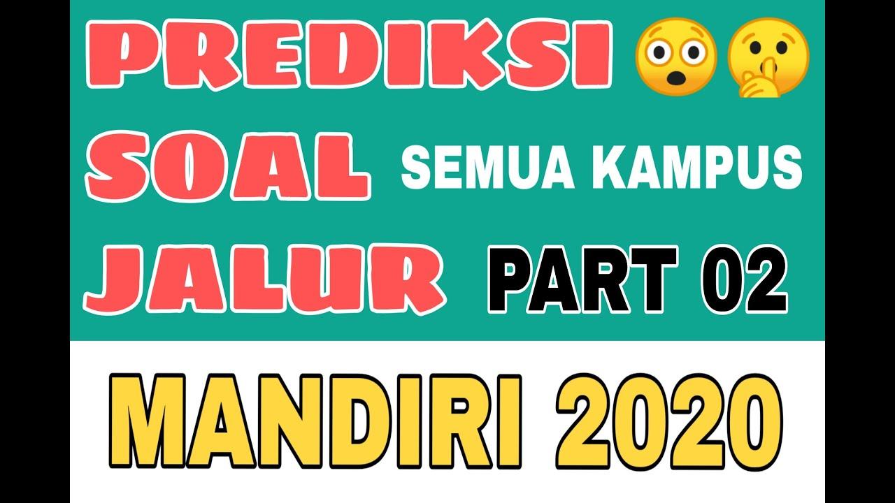PREDIKSI SOAL MANDIRI 2020 Part 2