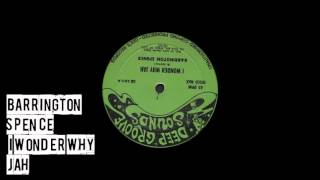 Barrington Spence - I Wonder Why Jah
