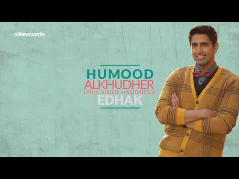 Edhak (smile) | HUMOOD ALKHUDHER (Offical lyric video + sub indonesia )